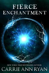 Fierce Enchantment: (A Paranormal Fantasy Shifter Dante's Circle Romance)