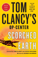 Tom Clancy S Op Center Scorched Earth Book PDF