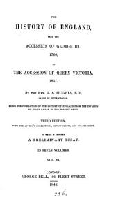 The history of England, from the accession of George iii., 1760, to the accession of queen Victoria, 1837