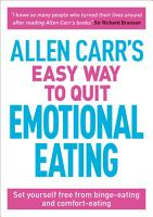 Allen Carr s Easy Way to Quit Emotional Eating PDF