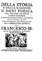 Della storia e della ragione d'ogni poesia: volumi quattro, Volume 2,Parte 2