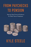 From Paychecks to Pension