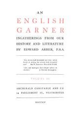 An English Garner: Ingatherings from Our History and Literature, Volume 4