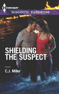 Shielding the Suspect Book