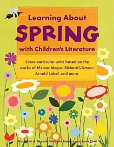 Learning about Spring with Children s Literature PDF