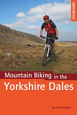 Mountain Biking in the Yorkshire Dales PDF