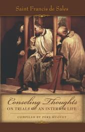 Consoling Thoughts on Trials of an Interior Life