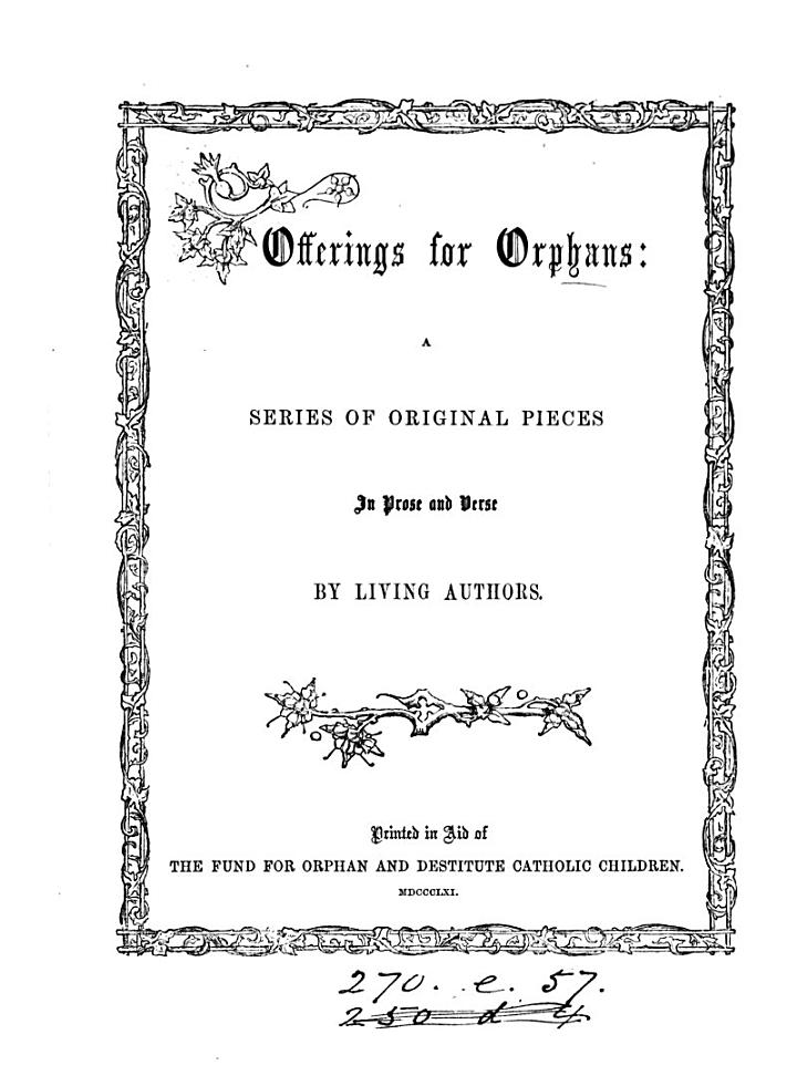 Offerings for orphans, a series of original pieces in prose and verse, by living authors