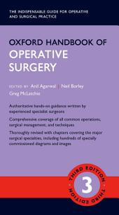 Oxford Handbook of Operative Surgery: Edition 3