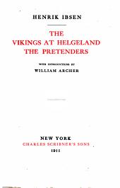 The Works of Henrik Ibsen: The vikings at Helgeland ; The pretenders