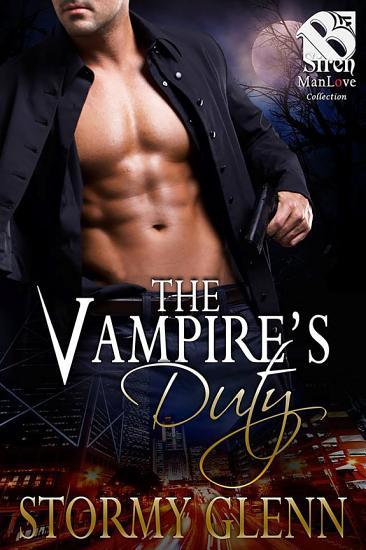 The Vampire s Duty  Vampire Chronicles 4  PDF