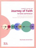 Leader s Guide for Journey of Faith for Easter and Pentecost PDF