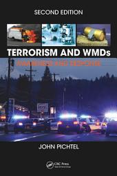Terrorism and WMDs: Awareness and Response, Second Edition, Edition 2