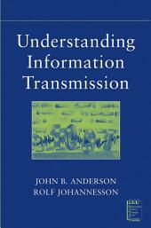 Understanding Information Transmission