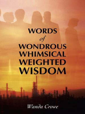 Words of Wondrous Whimsical Weighted Wisdom PDF