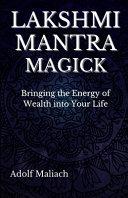 Lakshmi Mantra Magick