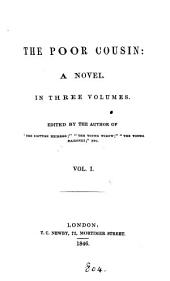 The poor cousin [by E. Daniel] ed. by the author of 'The Scottish heiress', 3 vols