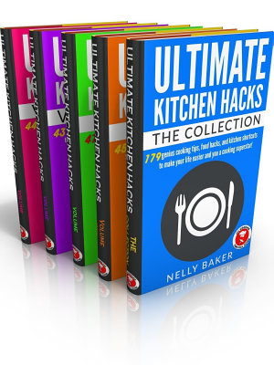 Ultimate Kitchen Hacks   The Collection