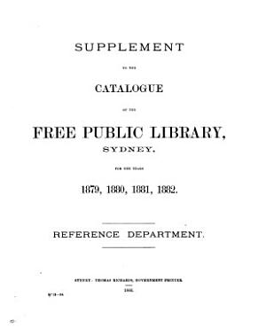 Catalogue of the free public library  Sydney  1876  Reference dept   With  PDF