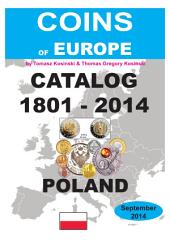 Coins of POLAND 1801-2014: Coins of Europe Catalog 1801-2014