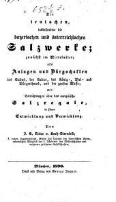 Die teutschen, insbesondere die bayerischen und österreichischen Salzwerke, etc