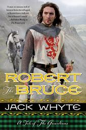 Robert the Bruce: A Tale of the Guardians