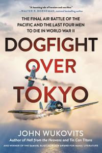 Dogfight over Tokyo Book