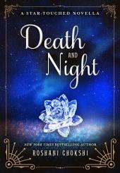 Death and Night: A Star-Touched Novella