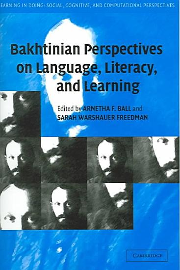 Bakhtinian Perspectives on Language  Literacy  and Learning PDF