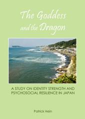 The Goddess and the Dragon: A Study on Identity Strength and Psychosocial Resilience in Japan