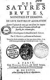 Des Satyres, brutes, monstres et demons. De leur nature et adoration... Par F. Hedelin... (Vers par G. Chesneau, Oson)