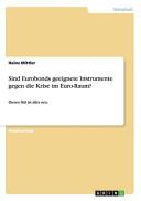 Sind Eurobonds Geeignete Instrumente Gegen Die Krise Im Euro Raum  PDF