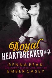Royal Heartbreaker #4