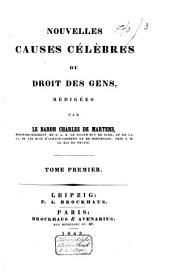 Nouvelles causes célèbres du droit des gens: Volume1