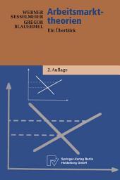 Arbeitsmarkttheorien: Ein Überblick, Ausgabe 2