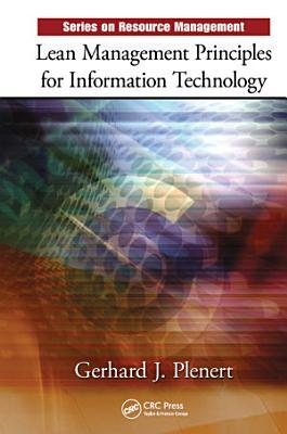 Lean Management Principles for Information Technology
