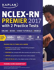 NCLEX RN Premier 2017 with 2 Practice Tests Book