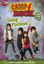Camp Rock: Second Session: Going Platinum