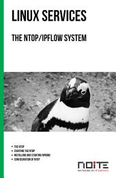 The ntop/ipflow system: Linux Services. AL3-087