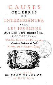 Causes célèbres et interessantes, avec les jugemens qui les ont décidées: Volume18
