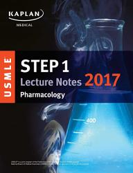 Usmle Step 1 Lecture Notes 2017 Pharmacology Book PDF