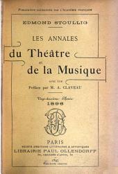 Les Annales du théâtre et de la musique: Volume22