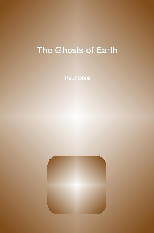 The Ghosts of Earth