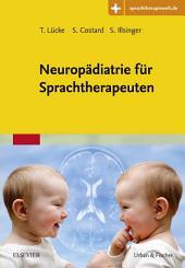 Neuropädiatrie für Sprachtherapeuten