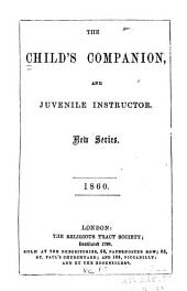 The Child's Companion, and Juvenile Instructor