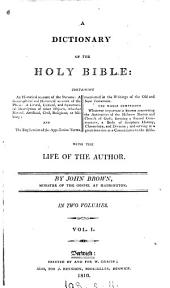 A historical ... dictionary of the holy Bible