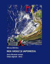 Nea Vasile și japonezul: Cartea cunoașterii