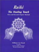 Reiki, The Healing Touch
