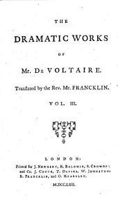 The Works of M. de Voltaire: Orestes. The prodigal