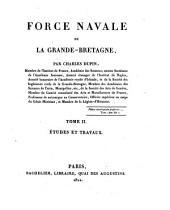 Force navale de la Grande-Bretagne: Études et travaux